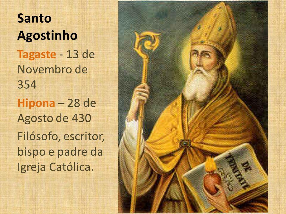 Santo Agostinho Tagaste - 13 de Novembro de 354