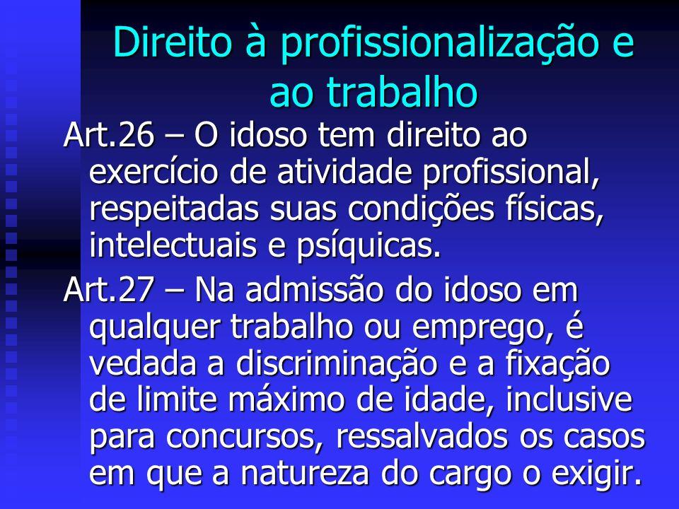 Direito à profissionalização e ao trabalho