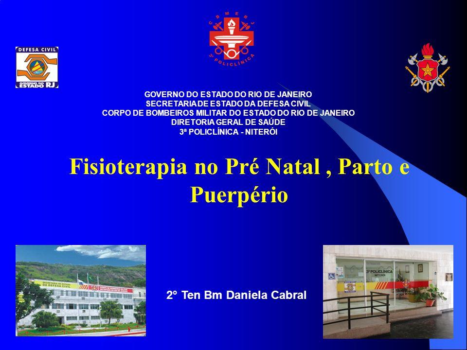 Fisioterapia no Pré Natal , Parto e Puerpério
