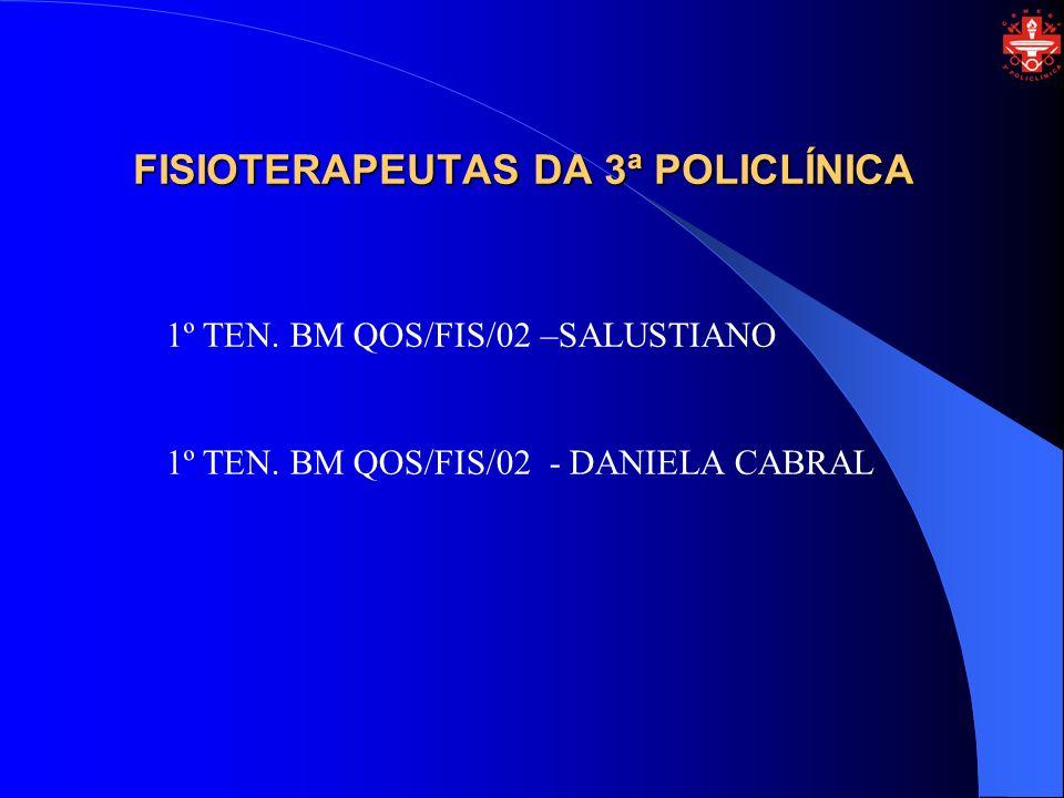 FISIOTERAPEUTAS DA 3ª POLICLÍNICA