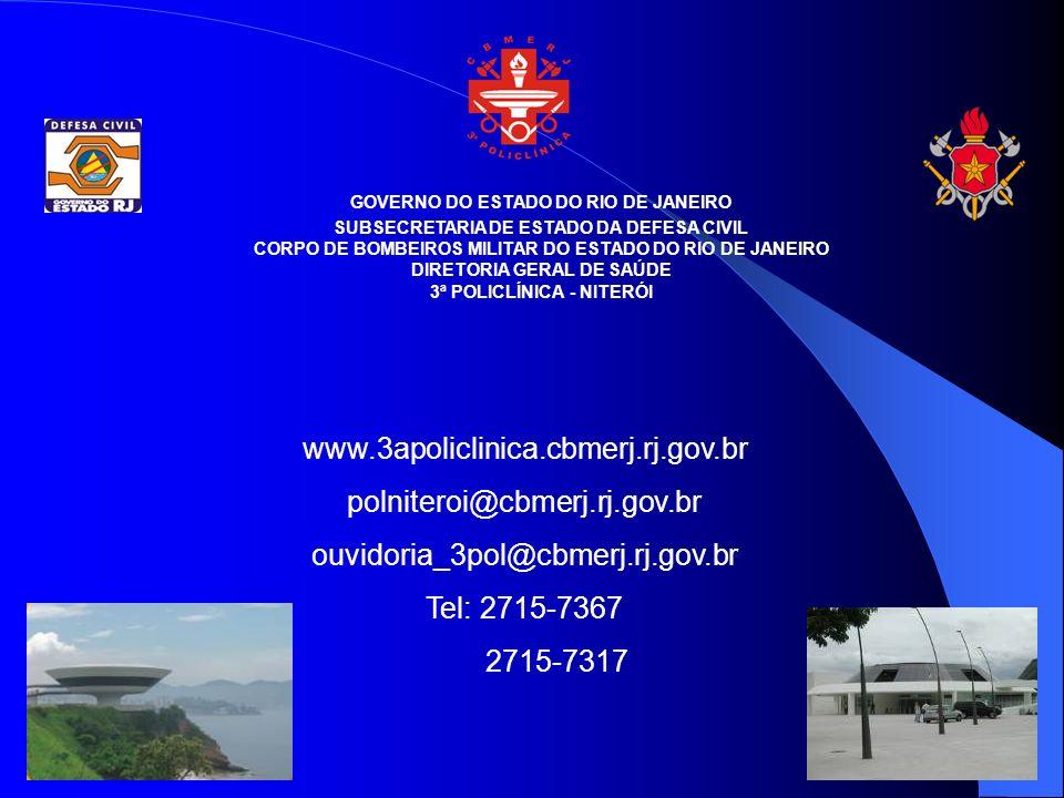 www.3apoliclinica.cbmerj.rj.gov.br polniteroi@cbmerj.rj.gov.br