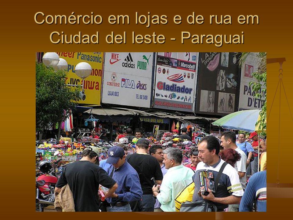 Comércio em lojas e de rua em Ciudad del leste - Paraguai