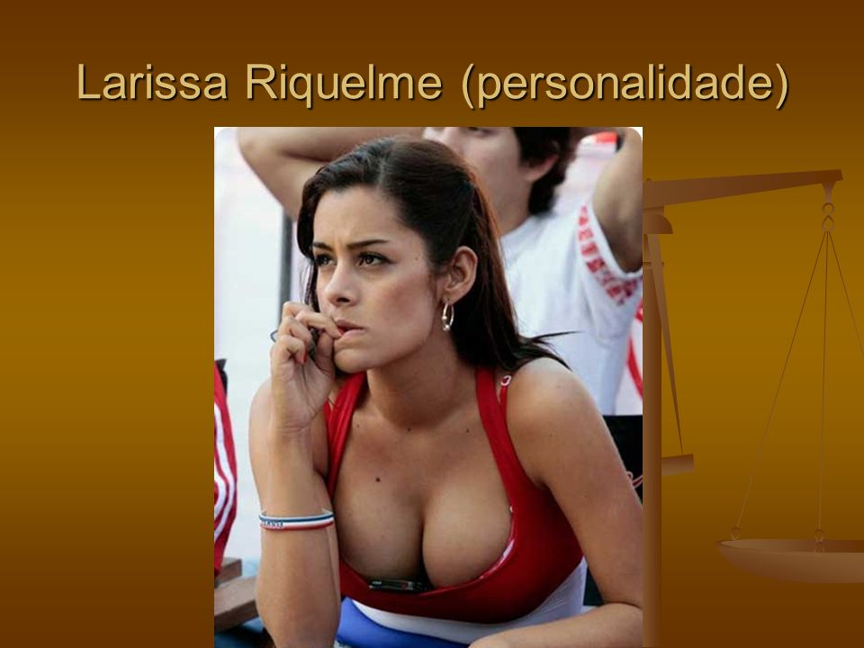 Larissa Riquelme (personalidade)