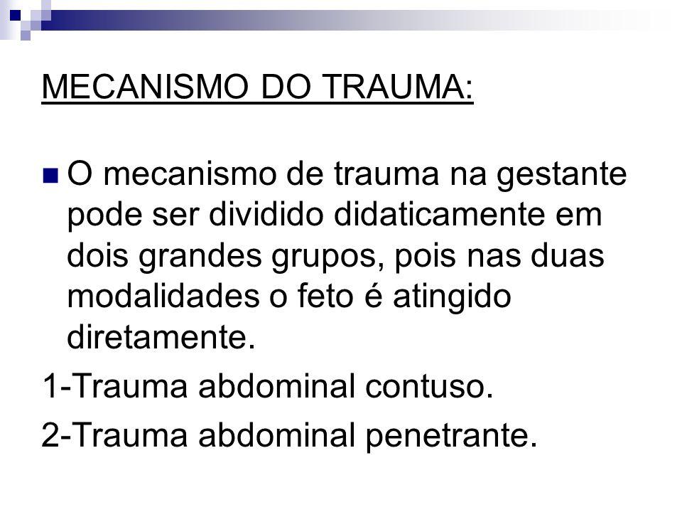 MECANISMO DO TRAUMA: