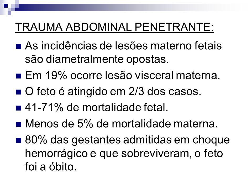 TRAUMA ABDOMINAL PENETRANTE:
