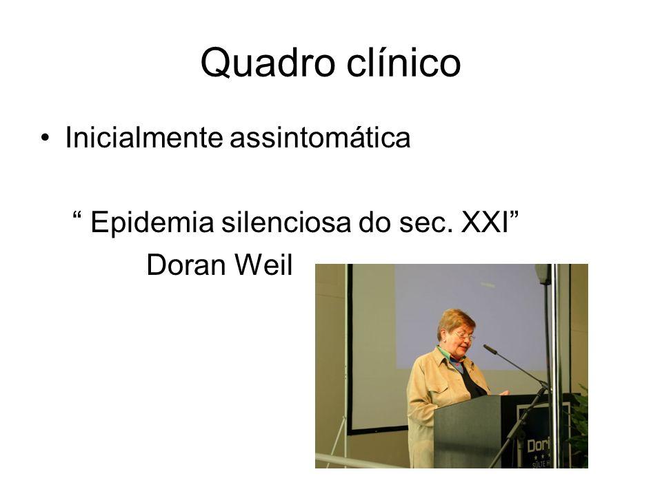 Quadro clínico Inicialmente assintomática