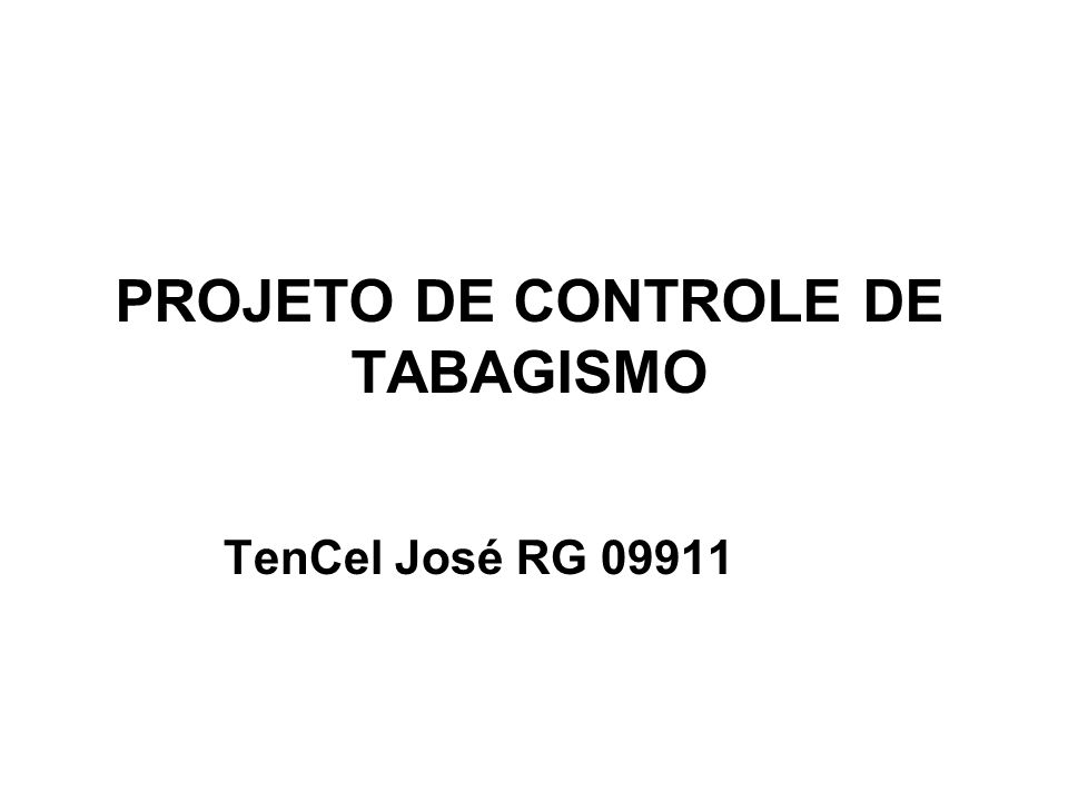 PROJETO DE CONTROLE DE TABAGISMO