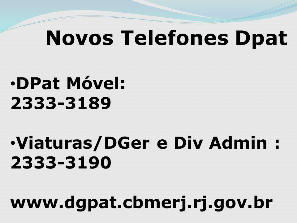 Novos Telefones Dpat DPat Móvel: 2333-3189