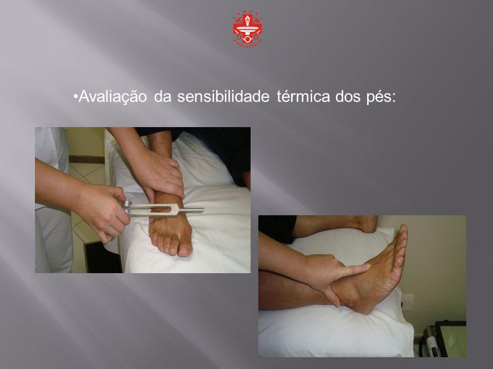 Avaliação da sensibilidade térmica dos pés: