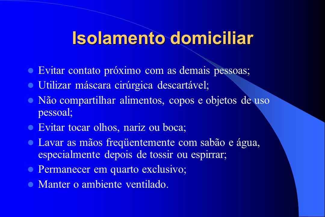 Isolamento domiciliar
