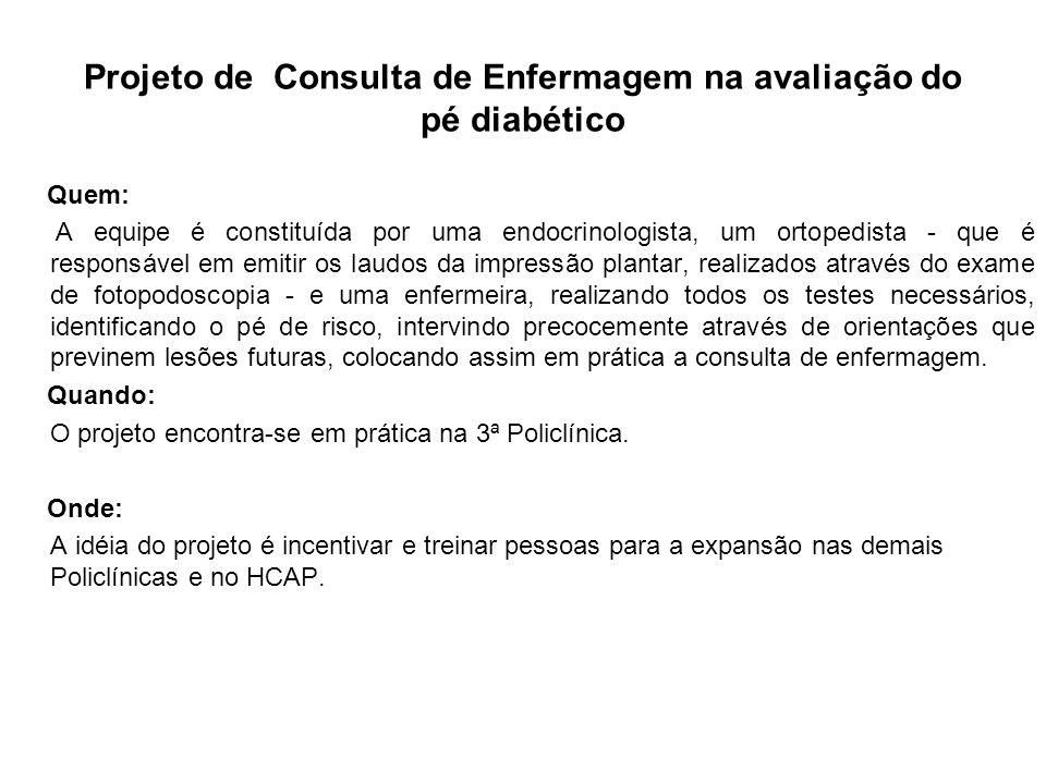 Projeto de Consulta de Enfermagem na avaliação do pé diabético