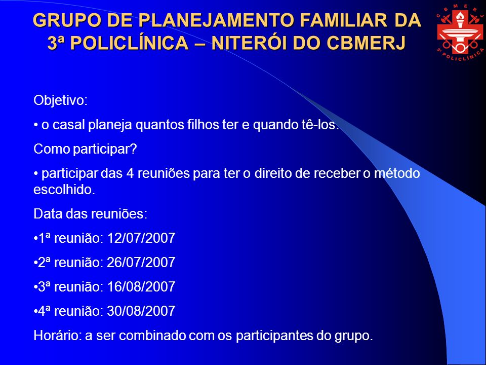 GRUPO DE PLANEJAMENTO FAMILIAR DA 3ª POLICLÍNICA – NITERÓI DO CBMERJ
