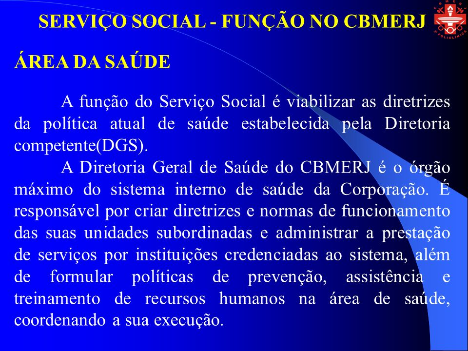 SERVIÇO SOCIAL - FUNÇÃO NO CBMERJ