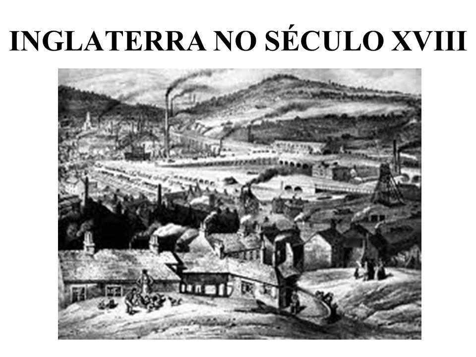INGLATERRA NO SÉCULO XVIII