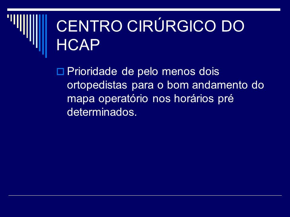 CENTRO CIRÚRGICO DO HCAP