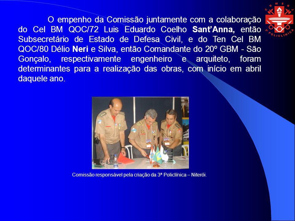 Comissão responsável pela criação da 3ª Policlínica – Niterói.