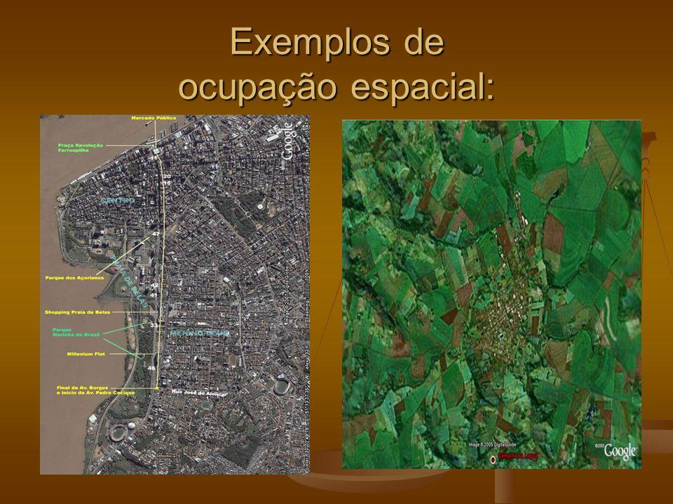 Exemplos de ocupação espacial: