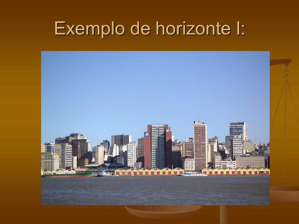 Exemplo de horizonte I:
