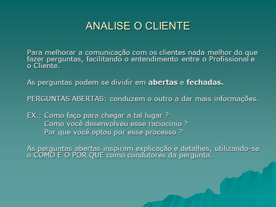 ANALISE O CLIENTE