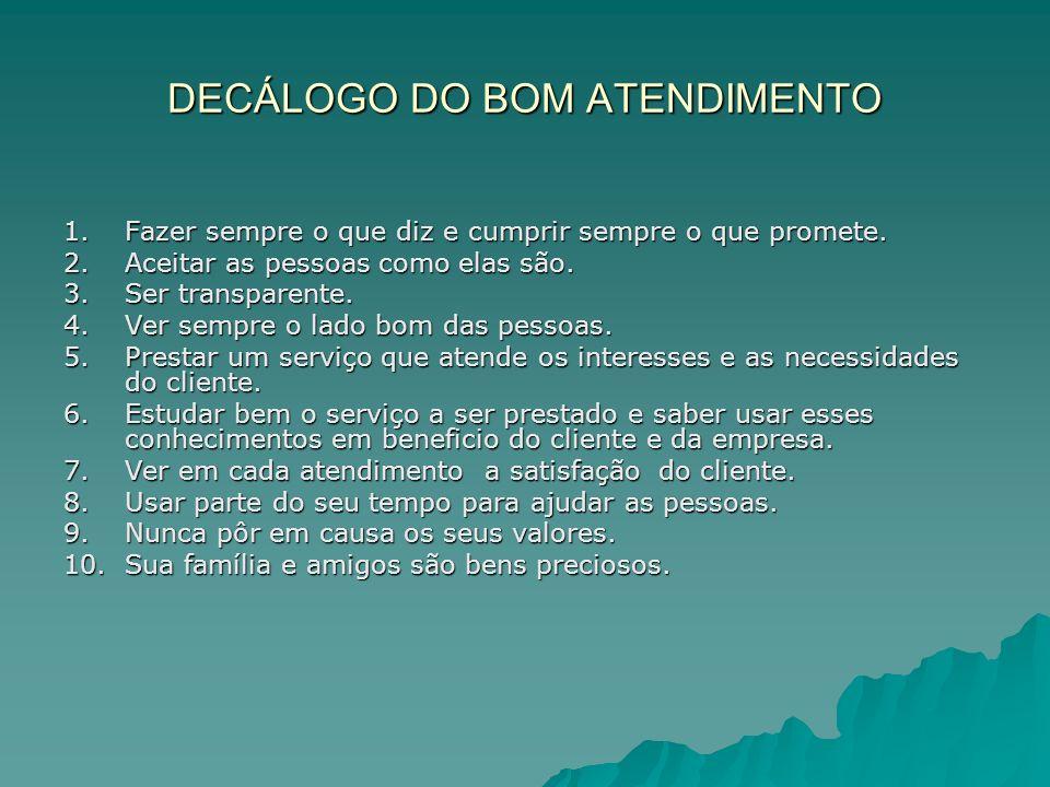 DECÁLOGO DO BOM ATENDIMENTO