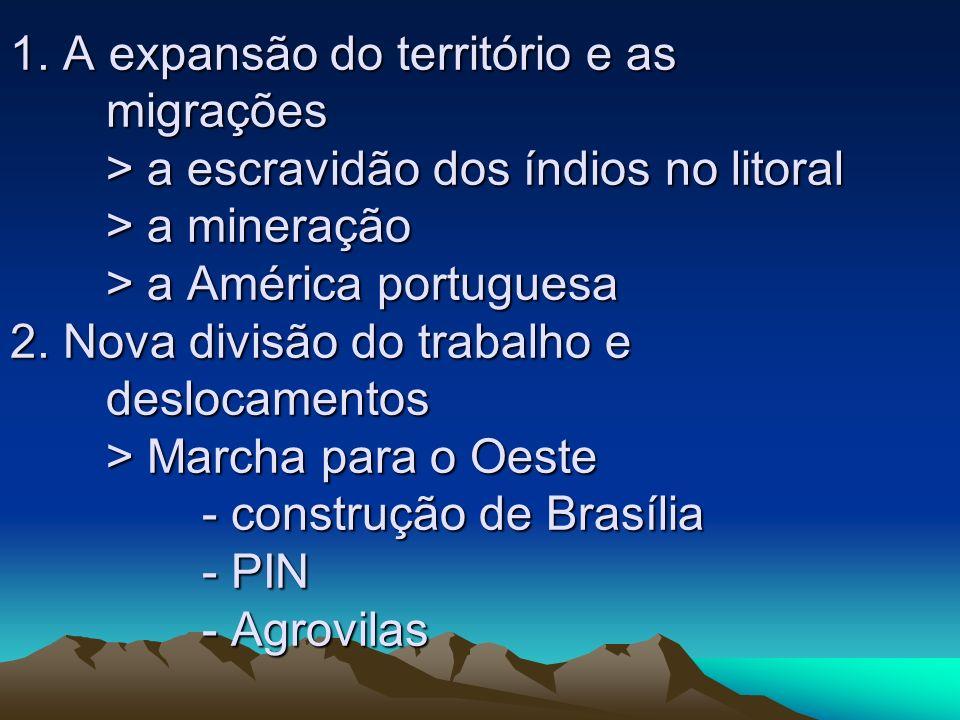 1. A expansão do território e as. migrações
