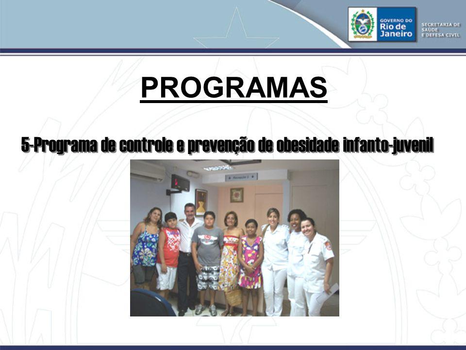 PROGRAMAS 5-Programa de controle e prevenção de obesidade infanto-juvenil 22