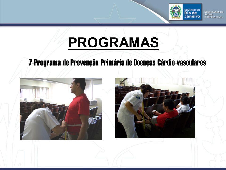 PROGRAMAS 7-Programa de Prevenção Primária de Doenças Cárdio-vasculares 24