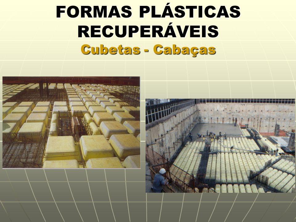 FORMAS PLÁSTICAS RECUPERÁVEIS Cubetas - Cabaças