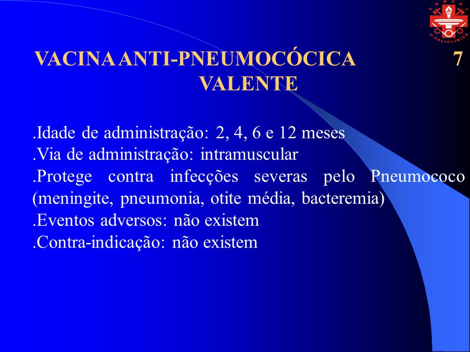 VACINA ANTI-PNEUMOCÓCICA 7 VALENTE