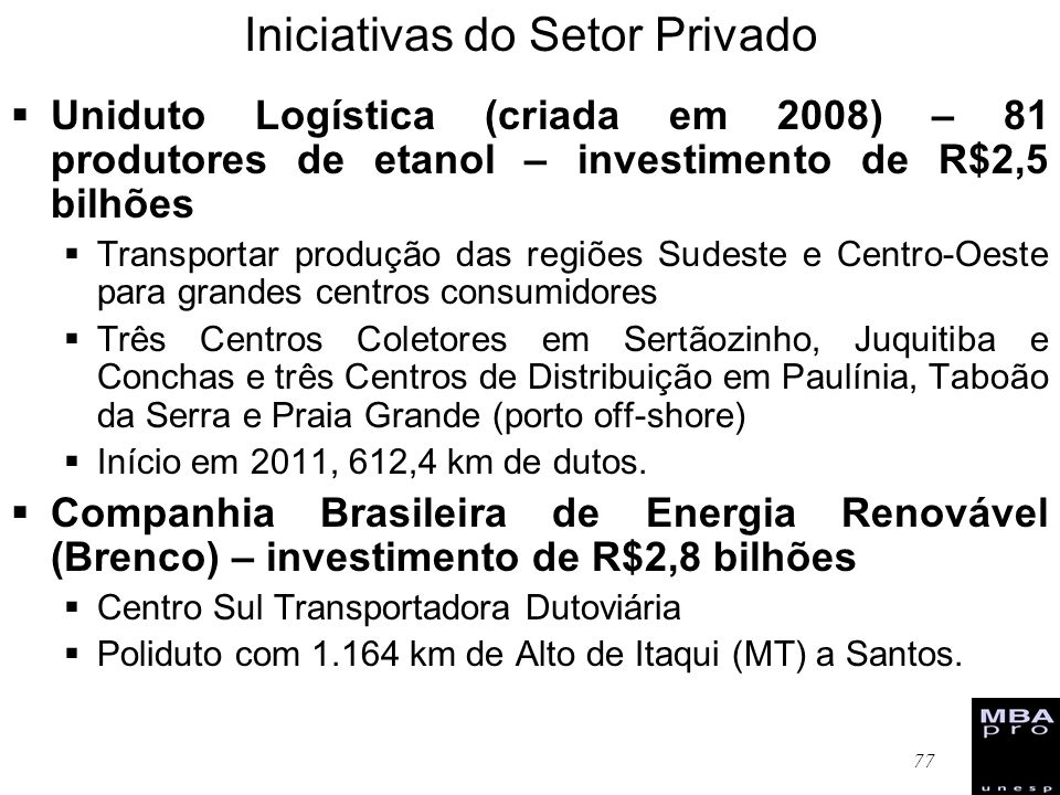 Iniciativas do Setor Privado