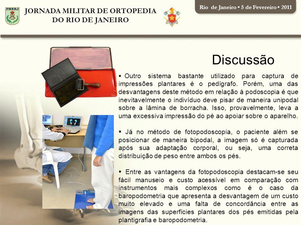 Rio de Janeiro • 5 de Fevereiro • 2011 JORNADA MILITAR DE ORTOPEDIA