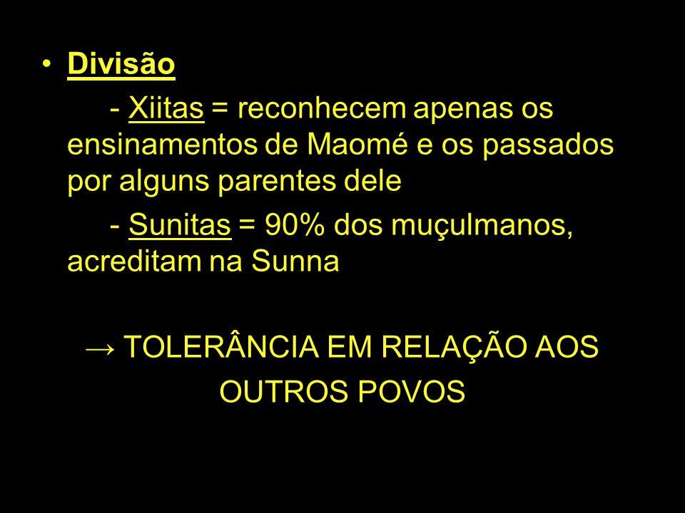 → TOLERÂNCIA EM RELAÇÃO AOS