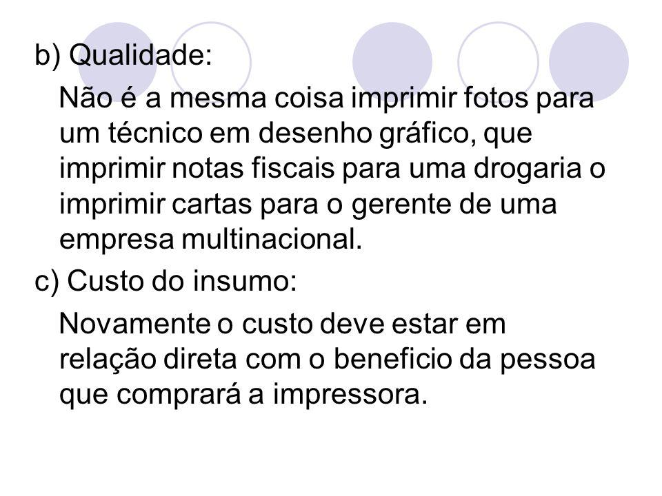 b) Qualidade: