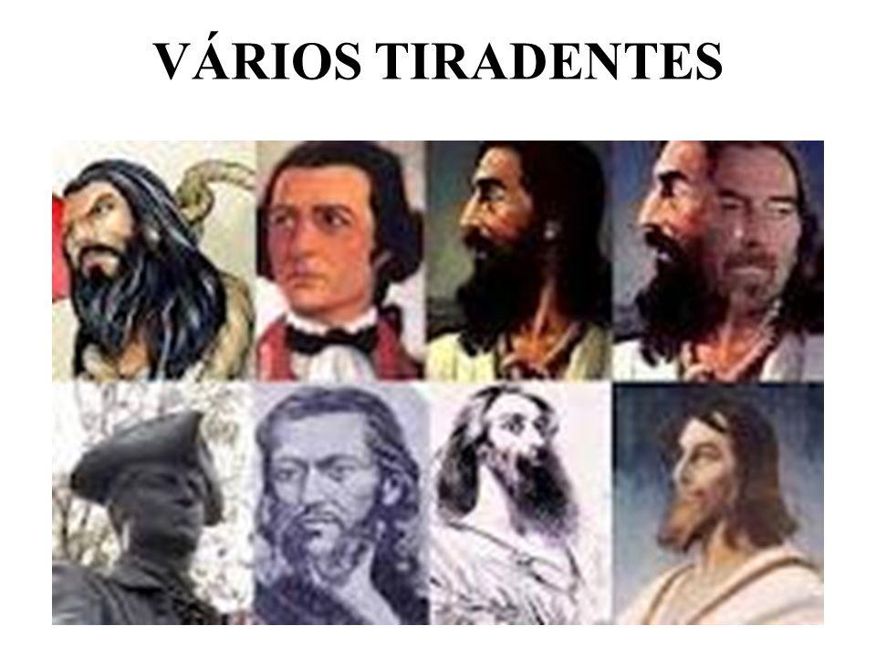 VÁRIOS TIRADENTES