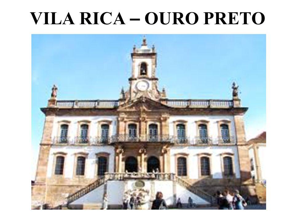 VILA RICA – OURO PRETO