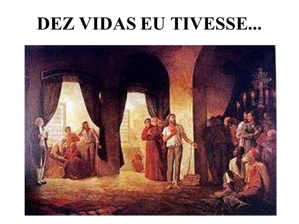 DEZ VIDAS EU TIVESSE...