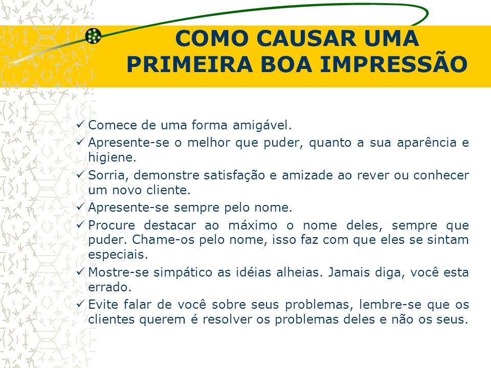 COMO CAUSAR UMA PRIMEIRA BOA IMPRESSÃO