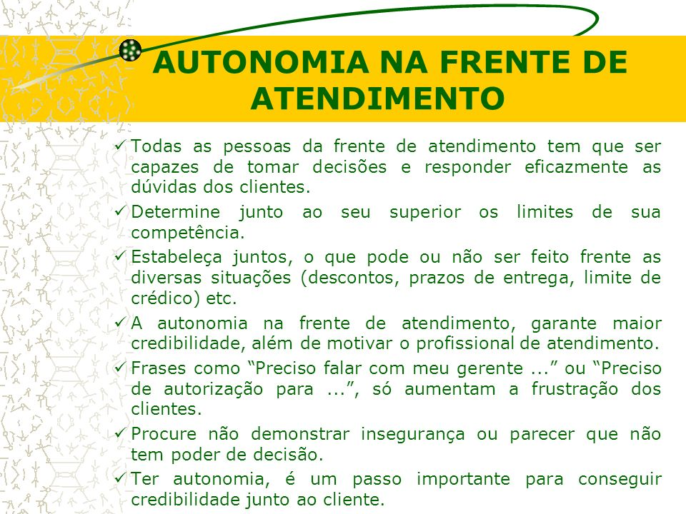 AUTONOMIA NA FRENTE DE ATENDIMENTO