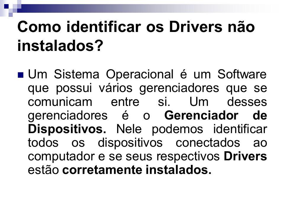 Como identificar os Drivers não instalados