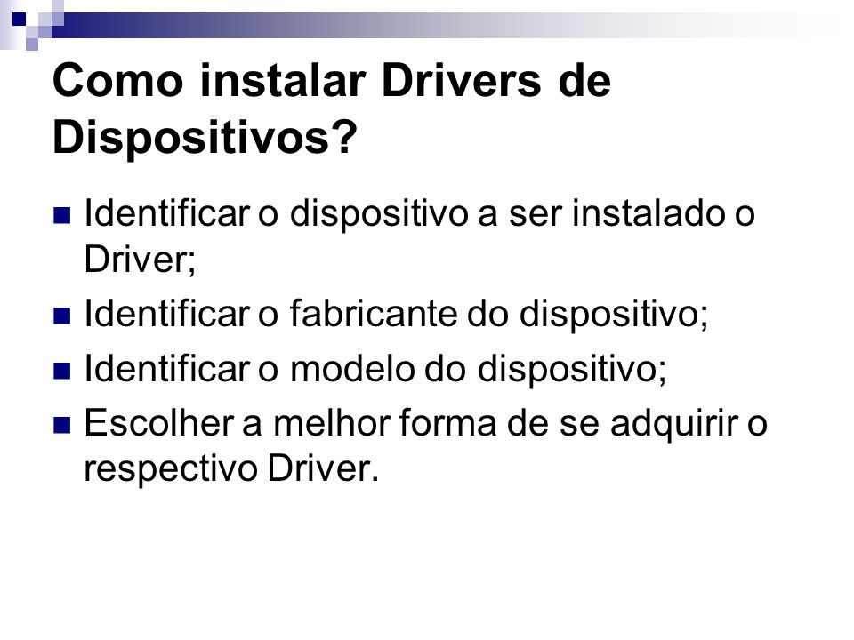 Como instalar Drivers de Dispositivos
