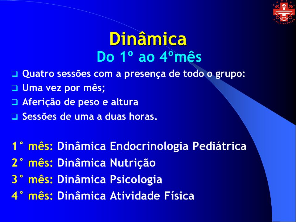 Dinâmica Do 1º ao 4ºmês 1° mês: Dinâmica Endocrinologia Pediátrica