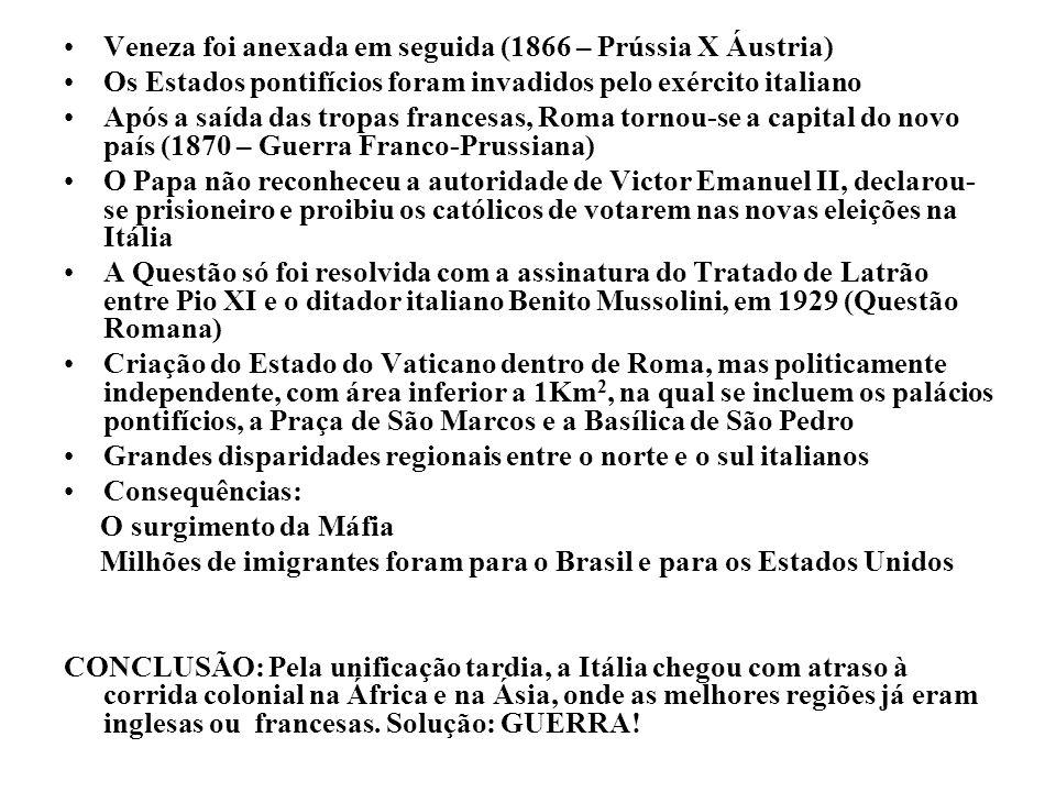 Veneza foi anexada em seguida (1866 – Prússia X Áustria)