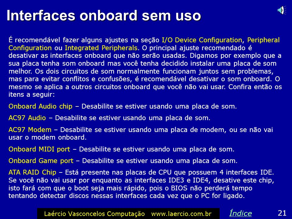 Interfaces onboard sem uso