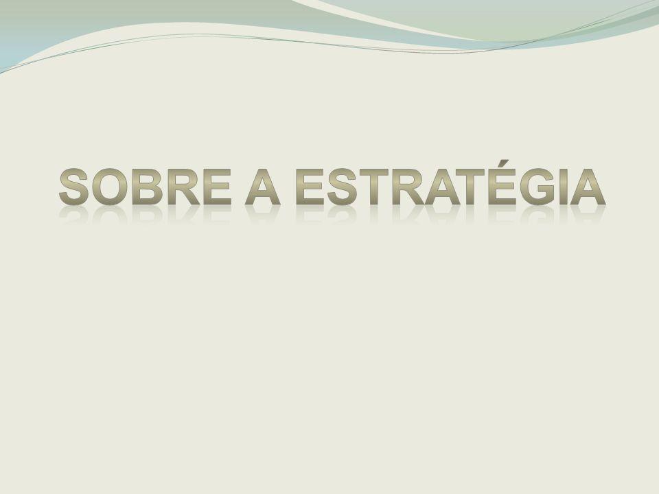 Sobre a estratégia