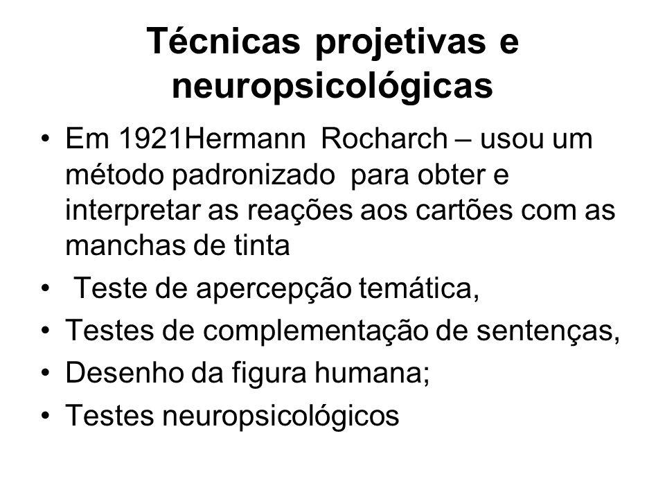 Técnicas projetivas e neuropsicológicas