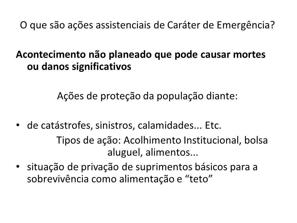 O que são ações assistenciais de Caráter de Emergência
