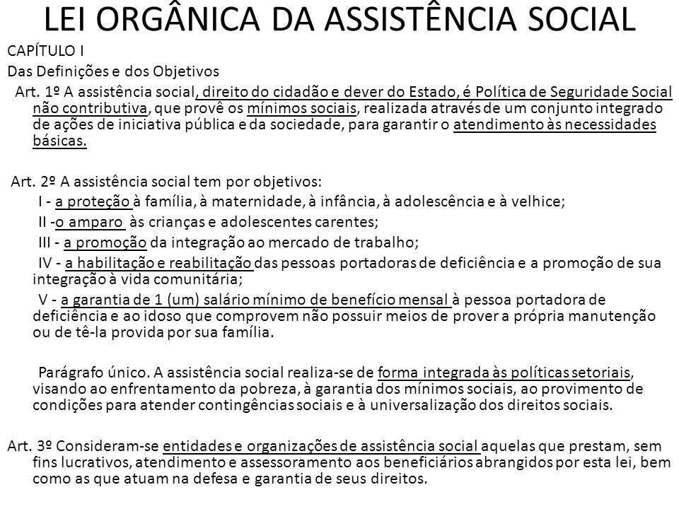 LEI ORGÂNICA DA ASSISTÊNCIA SOCIAL