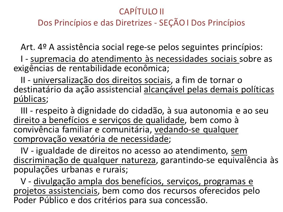 CAPÍTULO II Dos Princípios e das Diretrizes - SEÇÃO I Dos Princípios