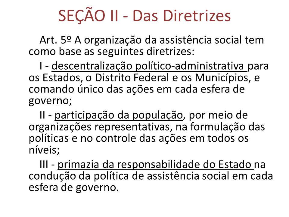 SEÇÃO II - Das Diretrizes