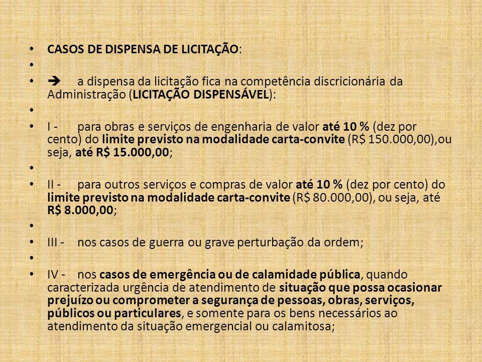 CASOS DE DISPENSA DE LICITAÇÃO: